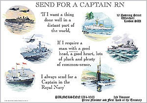 SEND FOR A CAPTAIN RN as famously uttered by Lord